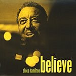 Chico Hamilton Believe
