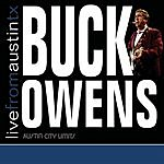 Buck Owens Live From Austin, TX