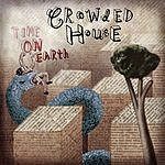 Crowded House Time On Earth
