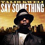 Talib Kweli Say Something (4-Track Maxi-Single)