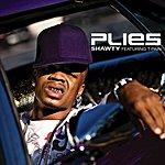 Plies Shawty (Edited Single)