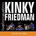 Kinky Friedman Live From Austin, TX