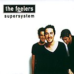 The Feelers Supersystem