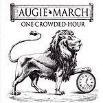 Augie March One Crowded Hour (3-Track Maxi Single)