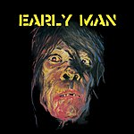 Early Man Early Man (3-Track Single)