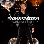 Magnus Carlsson Waves Of Love (Extended Mix)