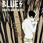 Blues Death And Taxes EP