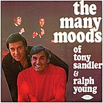 Sandler & Young The Many Moods Of Tony Sandlers & Ralph Young