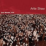 Artie Shaw & His Orchestra Jazz Moods: Hot