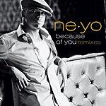 Ne-Yo Because Of You (6-Track Remix Maxi Single)