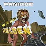 Wir Sind Helden Panique (Endlich Ein Grund Zur Panik) (Französische Version) (New Version)