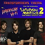 American Hi-Fi Transformers Theme (Single)