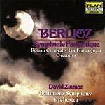 David Zinman Roman Carnival Overture/Les Francs-Juges Overture/Symphony Fantastique