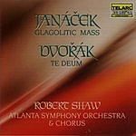 Robert Shaw Glagolitic Mass/Te Deum