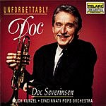 Doc Severinsen Unforgettably Doc: Music of Love & Romance