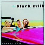 Black Milk Modrej Dym