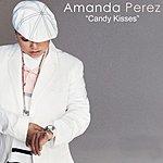 Amanda Perez Candy Kisses (Single)