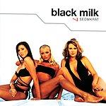 Black Milk Sedmkrát