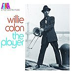 Willie Colón A Man And His Music