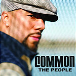 Common The People (Album Version) (Parental Advisory)