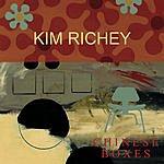 Kim Richey Chinese Boxes