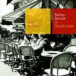 Sidney Bechet Jazz In Paris: Sidney Bechet Et Claude Luter