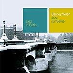 Barney Wilen Jazz In Paris: Jazz Sur Seine