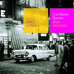 Chet Baker Quartet Jazz In Paris: Chet Baker Quartet Plays Standards
