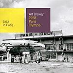 Art Blakey Jazz In Paris: 1958 Paris Olympia (Live)