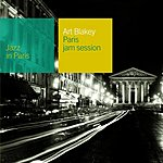Art Blakey Jazz In Paris: Paris Jam Session