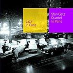 Stan Getz Quartet Jazz In Paris: Stan Getz Quartet In Paris (Live)