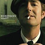 Emerson Hart Cigarettes And Gasoline