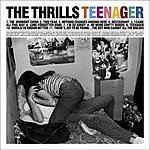 The Thrills Teenager