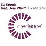 DJ Sneak Fix My Sink (Club Mix)