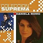 Daniela Romo Coleccion Suprema: Daniela Romo