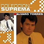 Alvaro Torres Coleccion Suprema