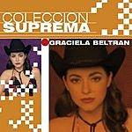 Graciela Beltran Coleccion Suprema: Graciela Beltrán