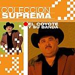 El Coyote Y Su Banda Tierra Santa Coleccion Suprema: El Coyote Y Su Banda Tierra Santa