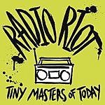 Tiny Masters Of Today Radio Riot / Point Of View