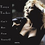 Tanya Tucker Can't Run From Yourself