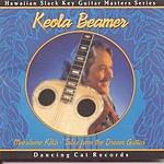 Keola Beamer Moe'uhane Kika: Tales From The Dream Guitar
