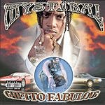 Mystikal Ghetto Fabulous (Parental Advisory)