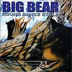 Big Bear Round Dance Style