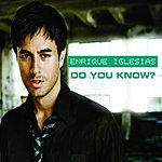 Enrique Iglesias Do You Know? (The Ping Pong Song) (DJ Dan Remix)