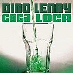 Dino Lenny Coca Loca (3-Track Remix Maxi Single)