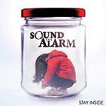 Sound The Alarm Stay Inside