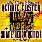 Rennie Foster New Found Glory (Remix Single)