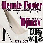 Rennie Foster Her Dirty White Pumps (Remix Single)