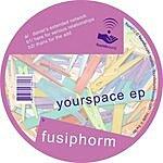 Fusiphorm Yourspace EP
