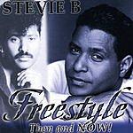 Stevie B. Freestyle Then & Now